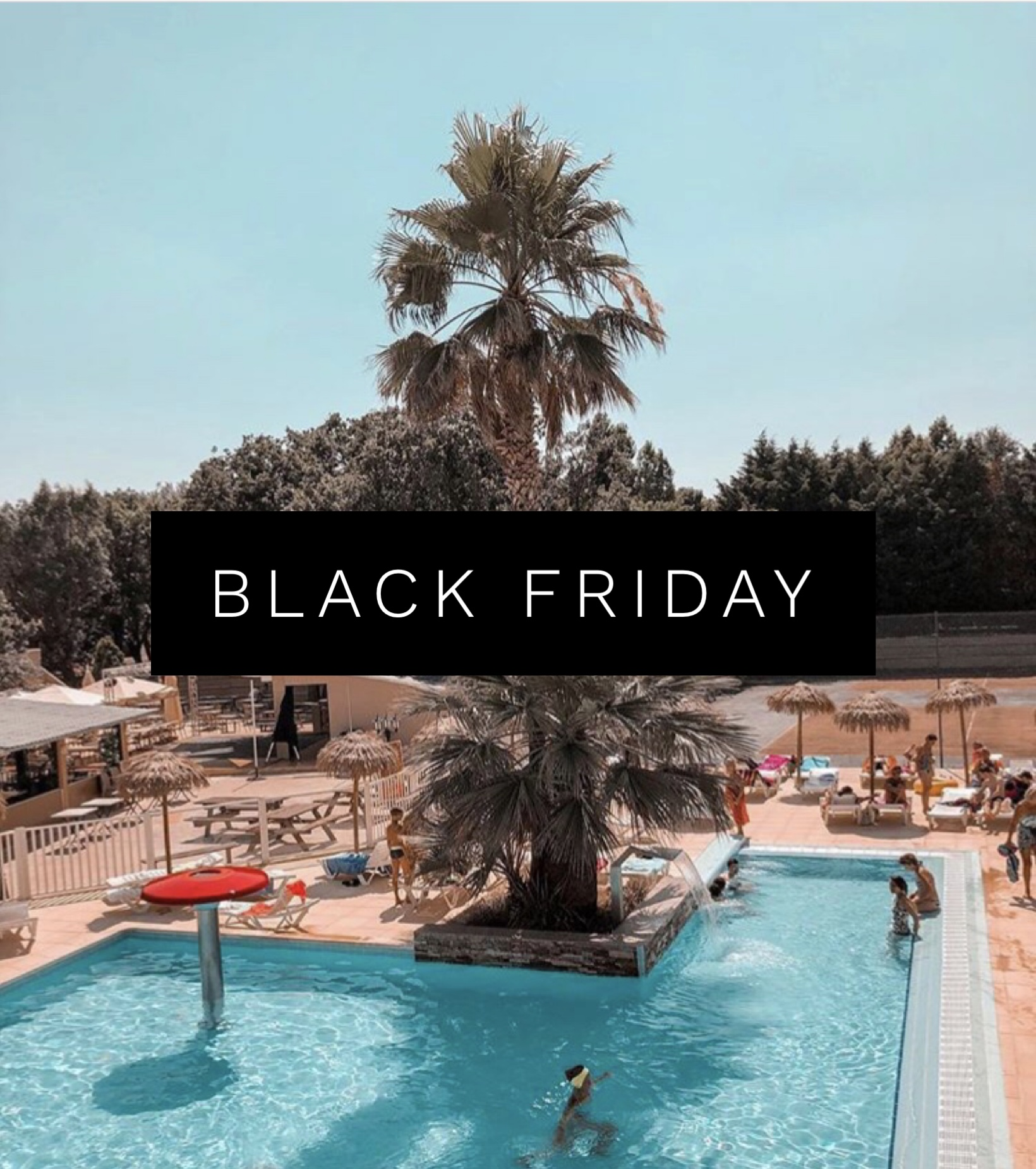 Black friday piscine